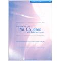 Mr.Children / Best Selection ~HANABI~ ピアノ弾き語り
