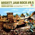 MIGHTY JAM ROCK #9.5