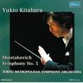 Shostakovich:Symphony no 5/Glinka:Ruslan and Ludmila Overture/Liadov:Russian Folksongs (8), Op. 58 no 6, Cradle Song:Kitahara Yukio/Tokyo Met So