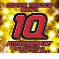 QUAKE TRANCE BEST.10 ANNIVERSARY