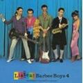 LISTEN!BARBEE BOYS 4<紙ジャケット仕様完全生産限定盤>