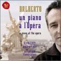 オペラ座のピアノ~リゴレット・パラフレーズ~リスト:ヴェルディ&ワーグナー・トランスクリプション