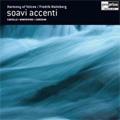 Soavi Accenti:Carissimi:Apritevi, Inferni-Revitativ/Castello:Sonata duodecima/Monteverdi:Zefiro Torma/etc :Fredrik Malmberg(cond)/Harmony of Voices/etc