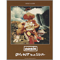 Oasis / Dig Out Your Soul バンド・スコア