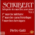 Schubert: Integrale des Marches pour Piano Vol.1 / Pietro Galli