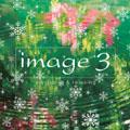 イマージュ 3 trois winter edition<期間生産限定盤>