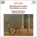 エルガー:弦楽四重奏曲ホ長調/ピアノ五重奏曲 イ短調