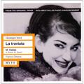 Verdi : La Traviata (3/28/1958) / Franco Ghione(cond), San Carlo National Theater Orchestra & Chorus, Maria Callas(S), Alfredo Kraus(T), etc