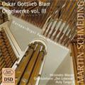 "O.G.Blarr: Organ Works Vol.3 -Heilendes Wasser, Organ Symphony""Der Lobende"", etc (3/30-4/2/2007)  / Martin Schmeding(org)"