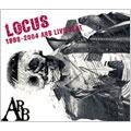 LOCUS 1998-2004 ARB LIVE BEST