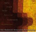 Warsaw University Choir -G.O.Pitoni, G.P.Palestrina, M.Zielenski, etc (5/21/2005, 3/2007) / Irina Bogdanovich(cond)