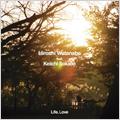 Life,Love feat.KEIICHI SOKABE