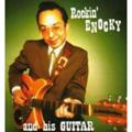 ROCKIN' ENOCKY & HIS GUITAR