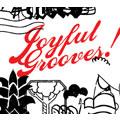 Joyful Grooves!