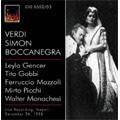 Verdi: Simon Boccanegra (12/26/1958) / Mario Rossi(cond), Orchestra del Teatro San Carlo, Leyla Gencer(S), Tito Gobbi(Br), etc