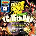 YELLOW CHOICE 15Th Anniversary