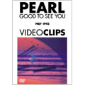 GOOD TO SEE YOU 1987-1993 VIDEO CLIPS