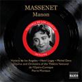Massenet: Manon / Pierre Monteux(cond), Paris Opera-Comique Orchestra, Victoria de los Angeles(S), Henri Legay(T)