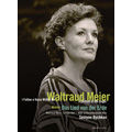 Waltraud Meier -I Follow a Voice within Me (documentary)
