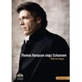 Thomas Hampson Sings Schumann - Dichterliebe, 12 Gedichte von Justinus Kerner Op.35 / Wolfram Rieger