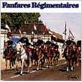 Fanfares Regimentaires / Eric Conrad, Fanfare Principale De L'Arme Blindee Cavalerie