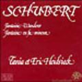 Schubert: Fantaisie Wanderer, Fantaisie in F minor / Eric Heidsieck(p), Tania Heidsieck(p)