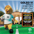 GOLEO VI ~2006 FIFA ワールドカップ・ヒッツ