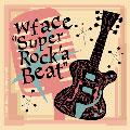 Super Rock'a Beat