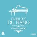 ピアノ音楽の精華 (モーツァルトからメシアンまで) / イヴォンヌ・ロリオ<タワーレコード限定>