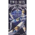 LAST IMPRESSION(新機動戦記ガンダムW「ENDLESS WALTZ-特別篇」テ-マ曲)