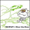 Over the River [レーベルゲートCD]