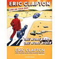 ERIC CLAPTON:ONE MORE CAR.ONE MORE RIDER