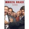 Seven (NTSC) : Intro, Moonriver, Abgesang, etc / Mnozil Brass