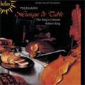 Telemann: Musique de Table -Suites from Production 2, Suites from Production 3 / Robert King(cond), King's Consort