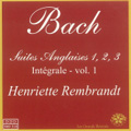 J.S.Bach: Engilsh Suites Vol.1; No.1-3 / Henriette Rembrandt