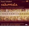 Schubert: Sakontala D.701 (Rasmussen) (10/2006) / Frieder Bernius(cond), Deutsche Kammerphilharmonie Bremen, Stuttgart Chamber Choir, Simone Nold(S), etc