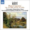 RIES:PIANO CONCERTOS(PIANO CONCERTO 「GRUSS AN DEN RHEIN」/PIANO CONCERTO):CHRISTOPHER HINTERHUBER(p)/UWE GRODD(cond)/NEW ZEALAND SYMPHONY ORCHESTRA
