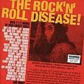 The Rock'n' Roll Disease !