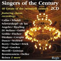 Singers of the Century -40 Greats of the 20th Century Featuring Classic Recordings / Various Artists