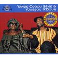 セネガル:ヤンデ・コドゥ・セヌ&ユッスー・ンドゥール