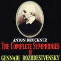 Bruckner: The Complete Symphonies Vol.2 / Gennady Rozhdestvensky, USSR Ministry of Culture SO<限定盤>