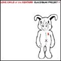 Love Child Of The Century : Clazziquai Vol. 3