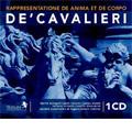 Arte Vocale Italiana - Emilio de Cavalieri / Edwin Loehrer, Lugano Chamber Music Society