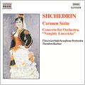 Shchedrin: Carmen Suite; Naughty Limericks Concerto