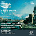 VIVALDI:SIX FLUTE CONCERTI/CONCERTO FOR SOPRANINO RECORDER RV443/CONCERTO FOR SOPRANINO RECORDER RV445:HELMUT MULLER-BRUHL(cond)/DANIEL ROTHERT(fl/bfl)/COLOGNE CHAMBER ORCHESTRA