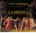 La Spagna -Dances from the Spanish Renaissance / Carles Magraner, Capella de Ministrers
