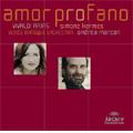 Vivaldi :Amor Profano -Arias from Catone in Utica, La Fede Tradita e Vendicata, etc / Simone Kermes(S), Andrea Marcon(cond), Venice Baroque Orchestra