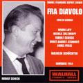 AUBER:FRA DIAVOLO (1954:IN GERMAN):WILHELM SCHUCHTER(cond)/NDR SO/WILMA LIPP(S)/RUDOLF SCHOCK(T)/ETC