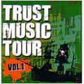 TRUST MUSIC TOUR Vol.1