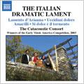 The Italian Dramatic Lament/Monteverdi:Lamento D'Arianna/Caccini:Vedro 'L Mio Sol/Amarilli:The Catacoustic Consort